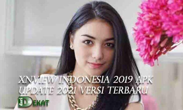 Xnview Indonesia 2019 Apk Update 2021 Versi Terbaru