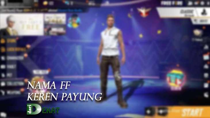 Nama FF Keren Payung